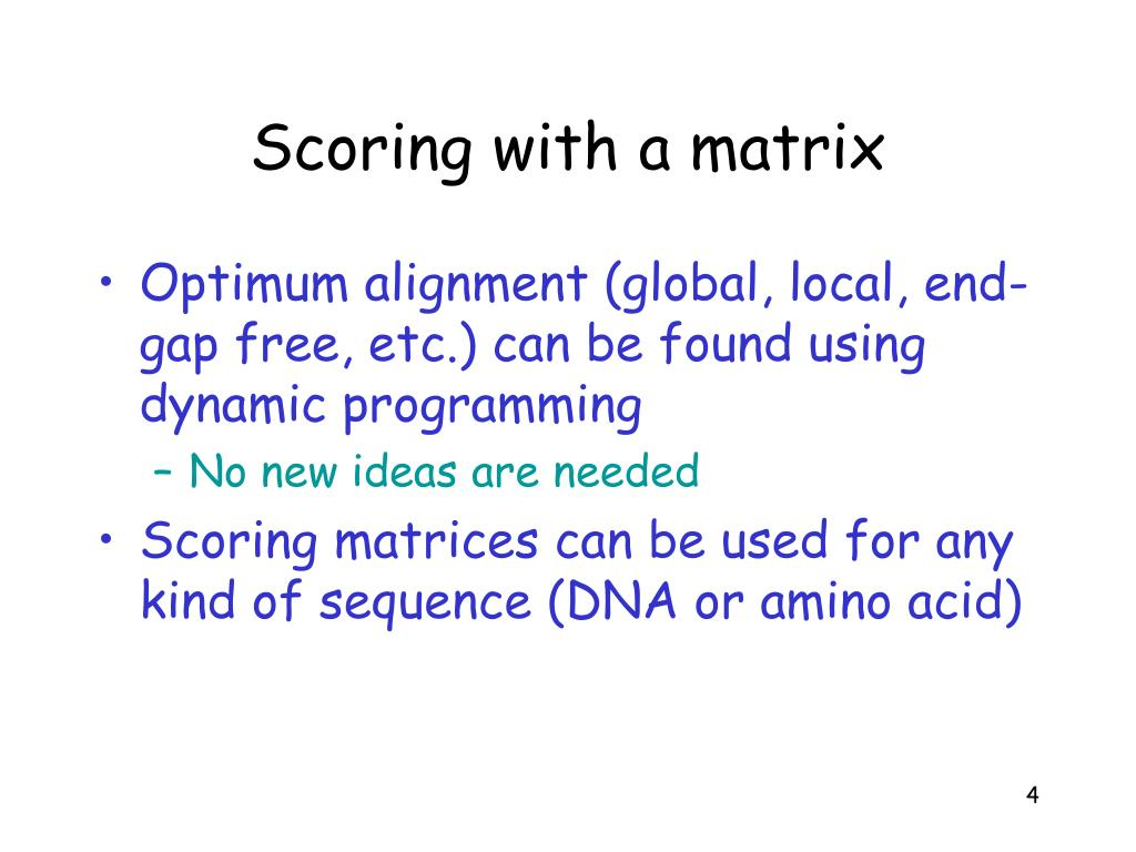 Scoring with a matrix