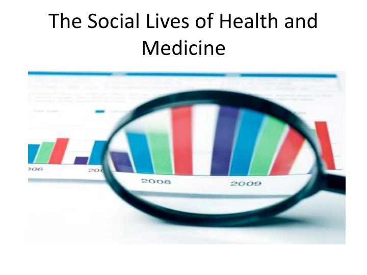 the social lives of health and medicine n.