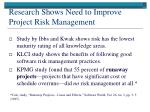 research shows need to improve project risk management