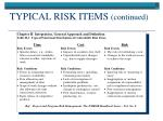 typical risk items continued