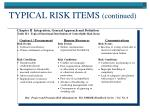 typical risk items continued47