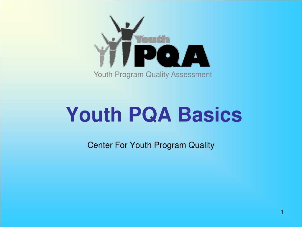 youth pqa basics l.