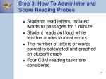 step 3 how to administer and score reading probes