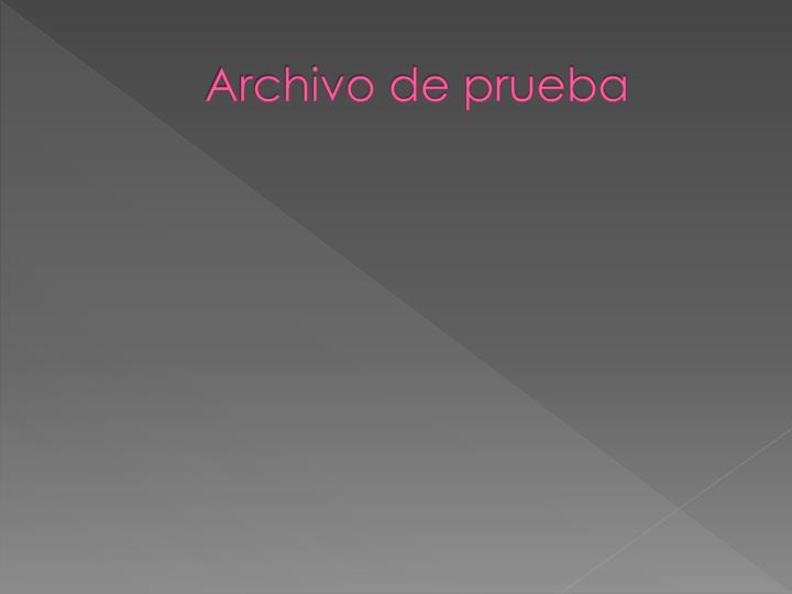 Archivo de prueba2