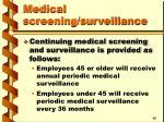 medical screening surveillance39