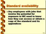 standard availability