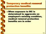 temporary medical removal protection benefits49
