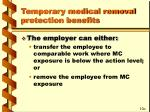 temporary medical removal protection benefits50