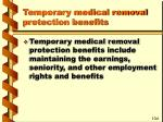 temporary medical removal protection benefits51