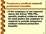 temporary medical removal protection benefits52