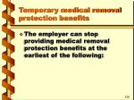 temporary medical removal protection benefits53