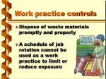 work practice controls62