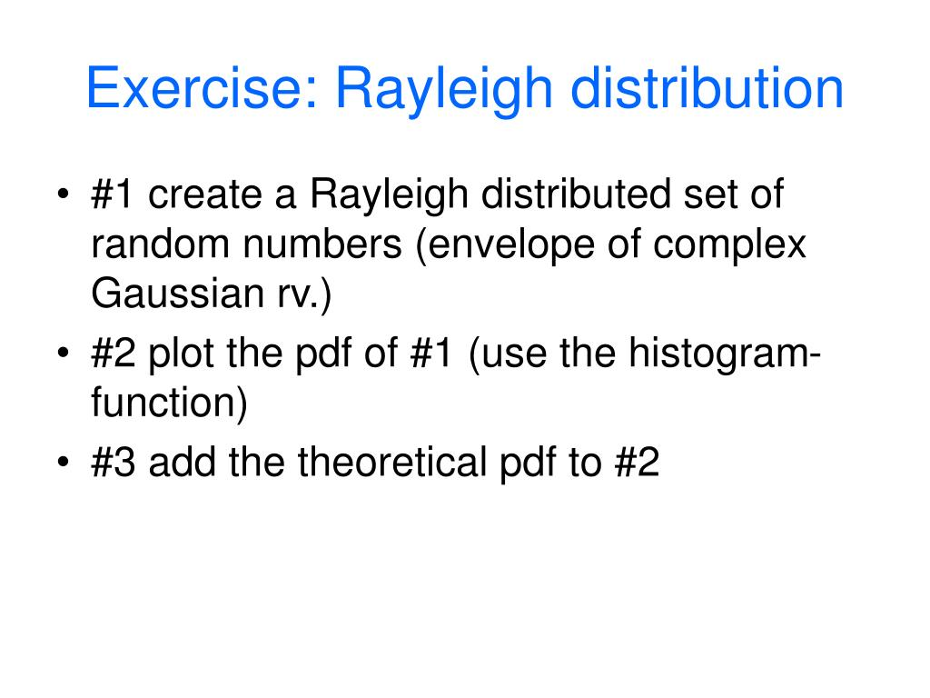 Exercise: Rayleigh distribution