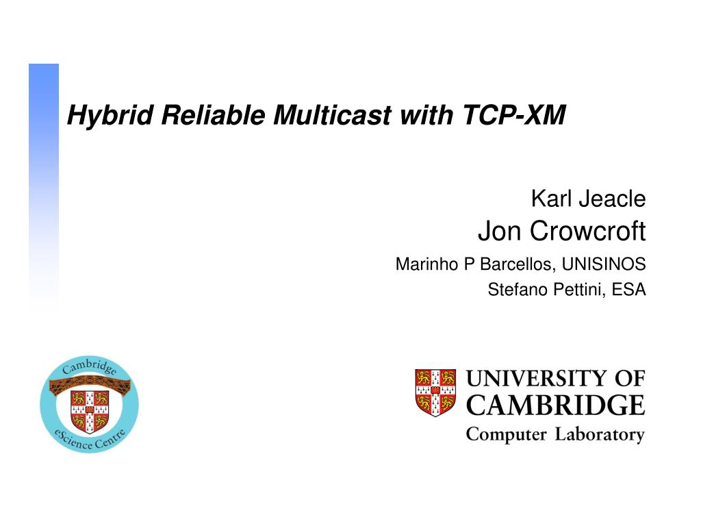 hybrid reliable multicast with tcp xm l.