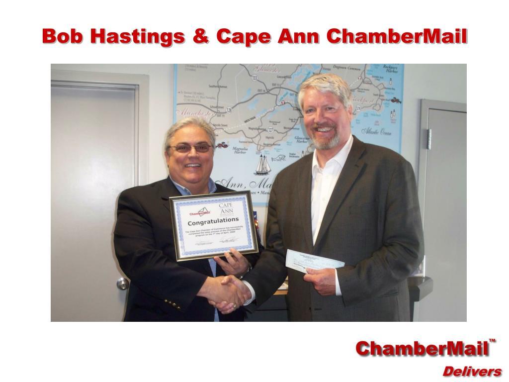 Bob Hastings & Cape Ann ChamberMail