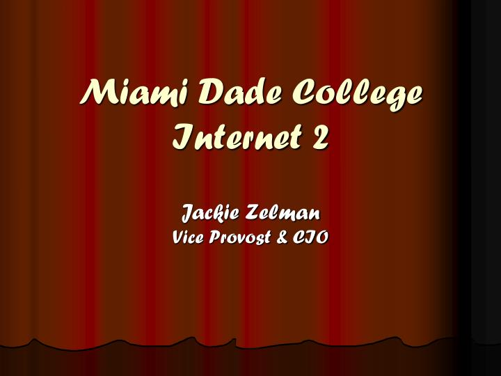miami dade college internet 2 n.