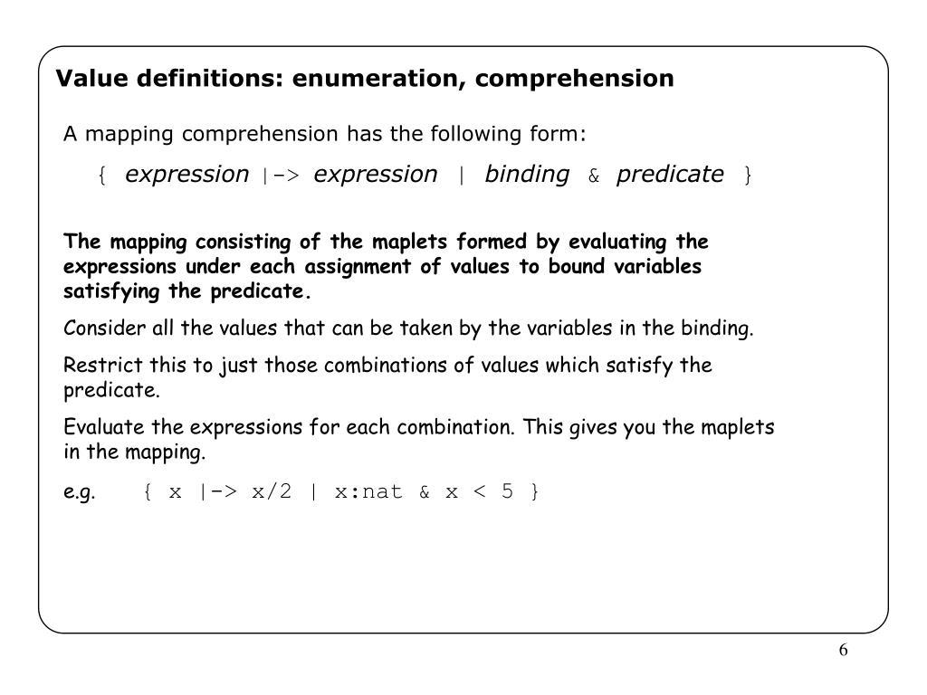 Value definitions: enumeration, comprehension