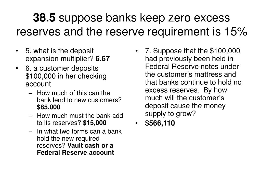 5. what is the deposit expansion multiplier?