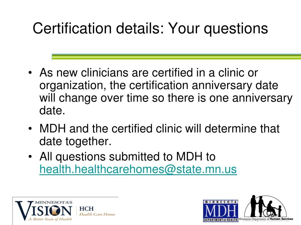 Certification details: Your questions