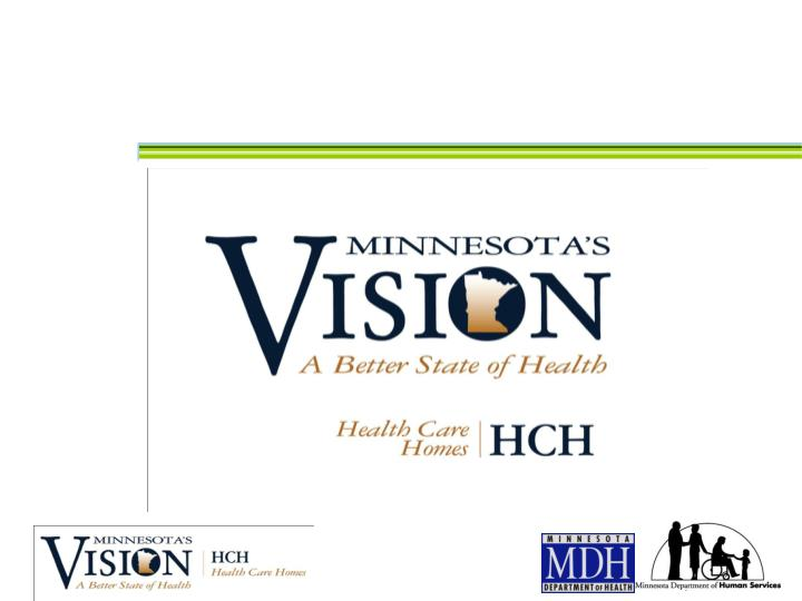 Participants in hch conference call 6 29 10 marie maes voreis mdh ross owen dhs amy johnson medica representative be