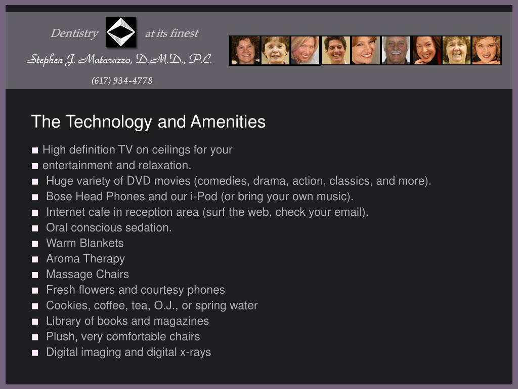 The Technology and Amenities