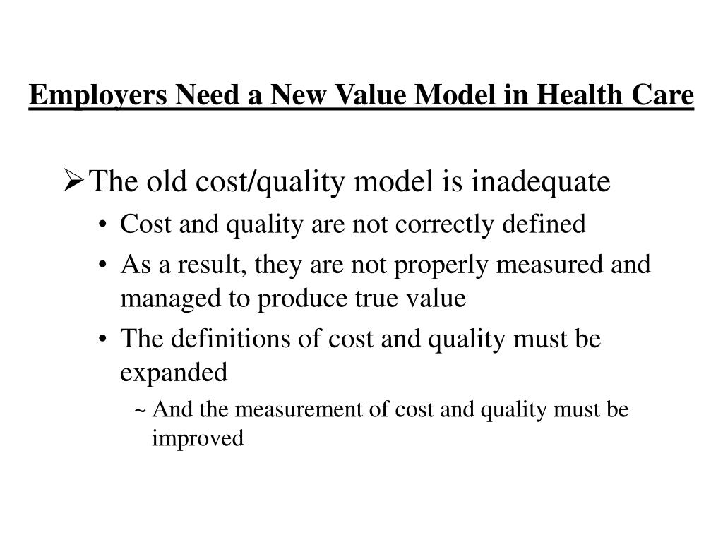 Employers Need a New Value Model in Health Care