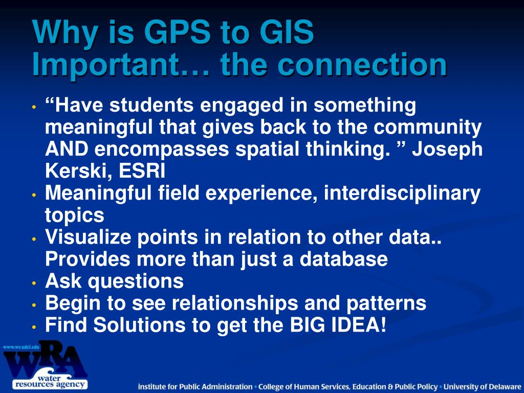 Why is GPS to GIS Important… the connection