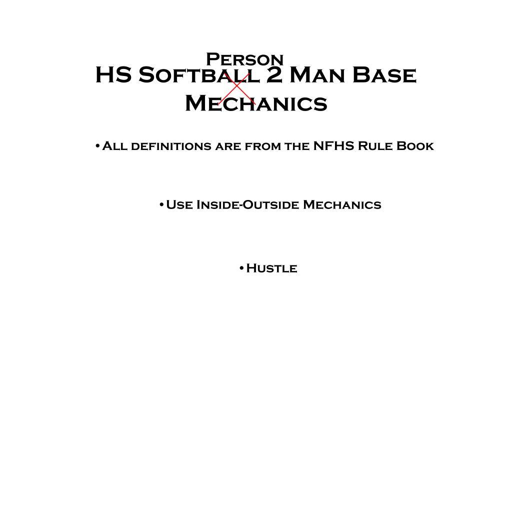 hs softball 2 man base mechanics l.