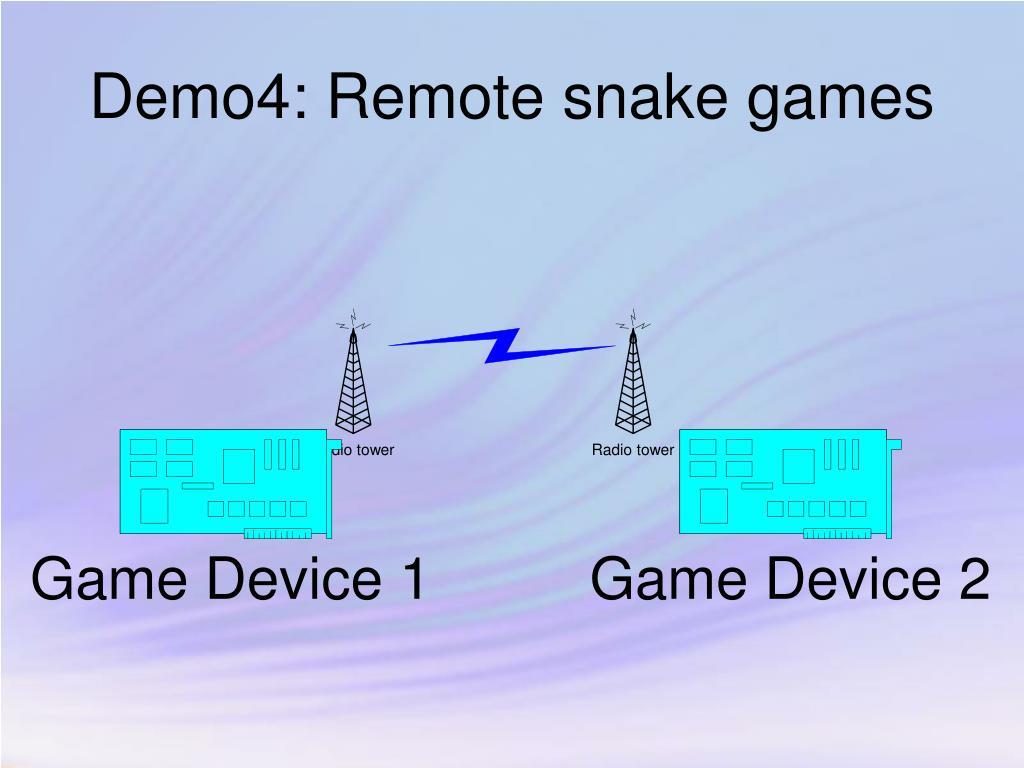 Demo4: Remote snake games