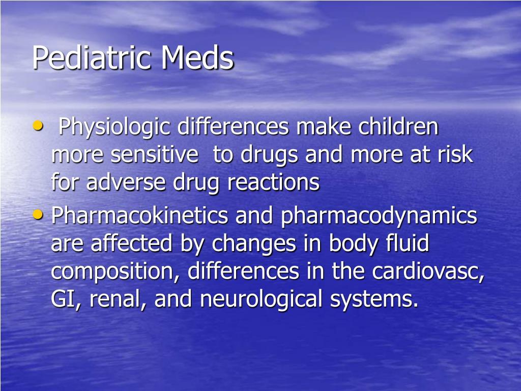Pediatric Meds