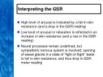 interpreting the gsr