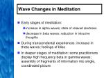 wave changes in meditation