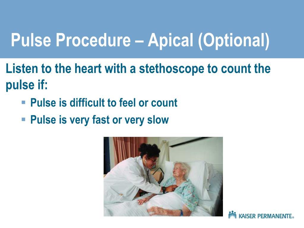 Pulse Procedure – Apical (Optional)