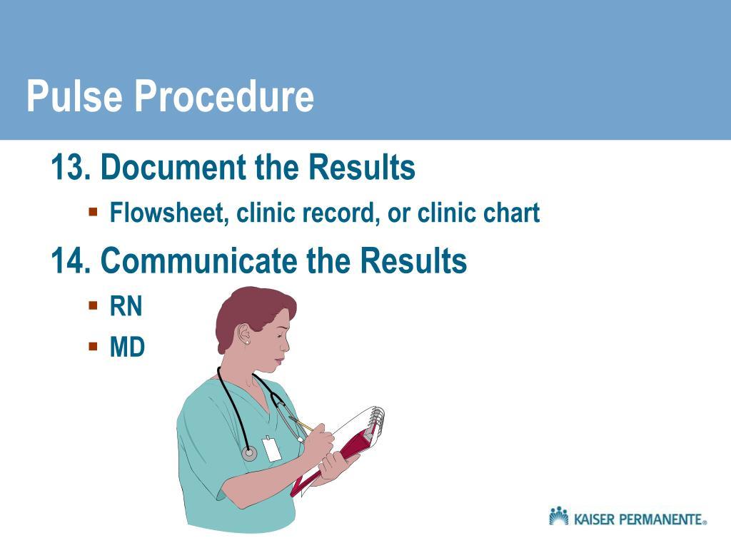 Pulse Procedure
