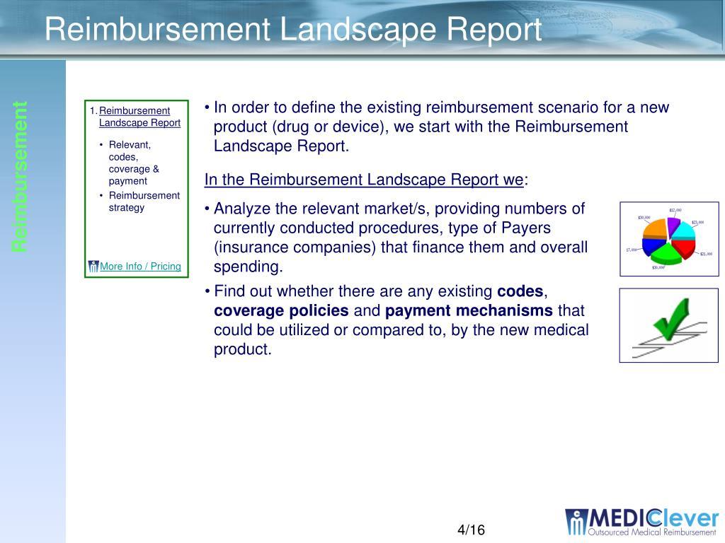 In the Reimbursement Landscape Report we