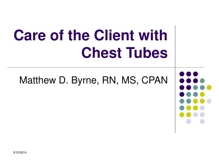 care of the client with chest tubes n.