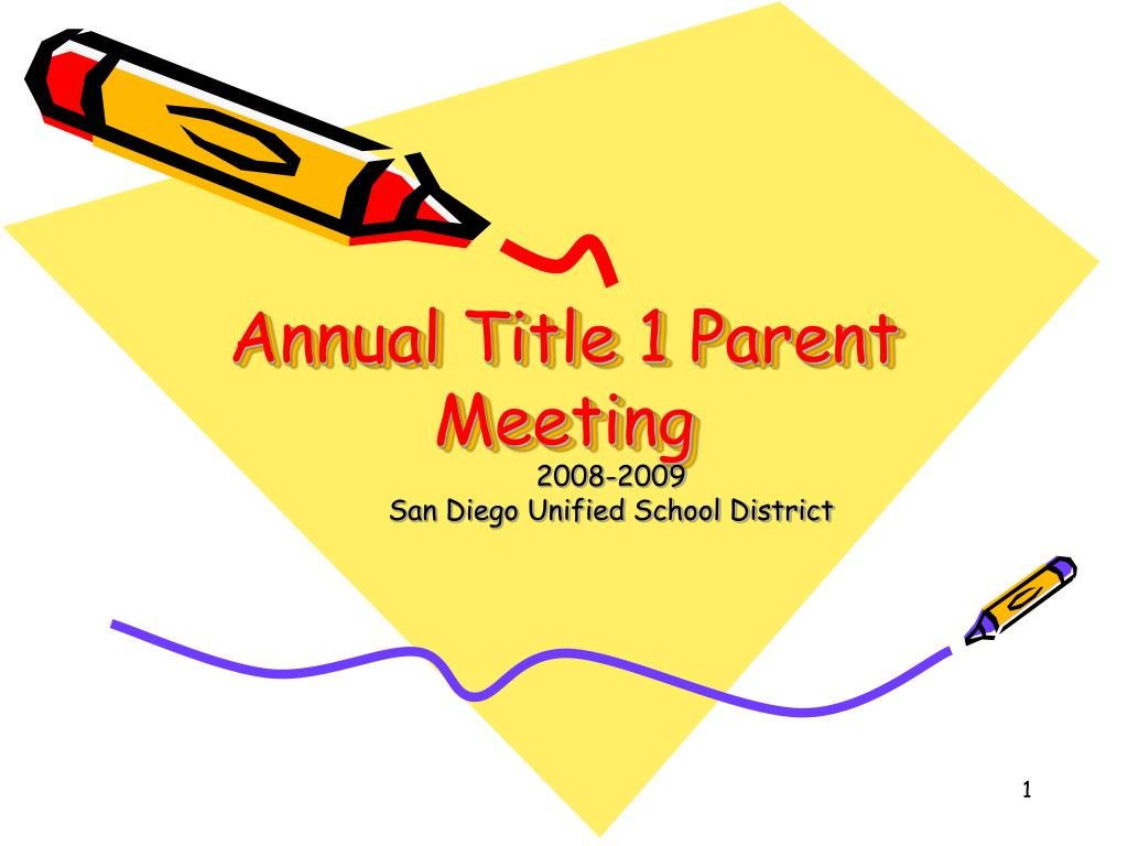 annual parent meeting Annual title i parent meeting by blossum cargle october 10, 2017.