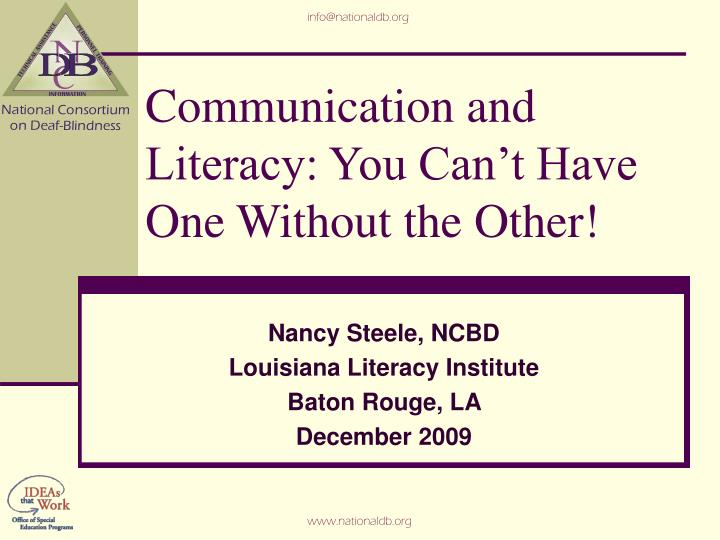 communication and literacy you can t have one without the other n.