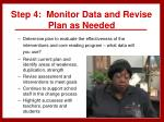 step 4 monitor data and revise plan as needed