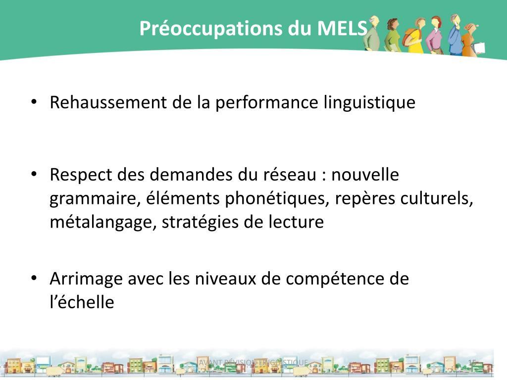 Préoccupations du MELS