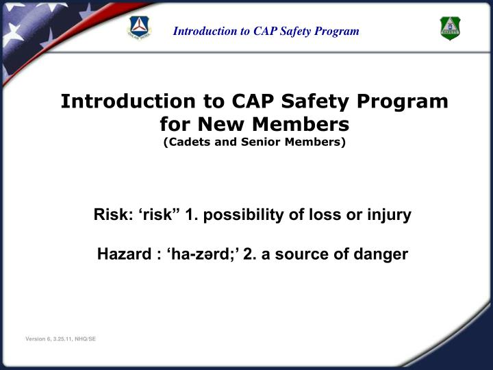 cb4e86544b1 PPT - Introduction to CAP Safety (Cadets and Senior Members ...