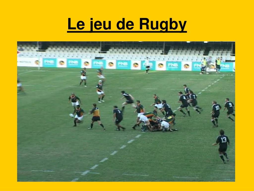 Le jeu de Rugby
