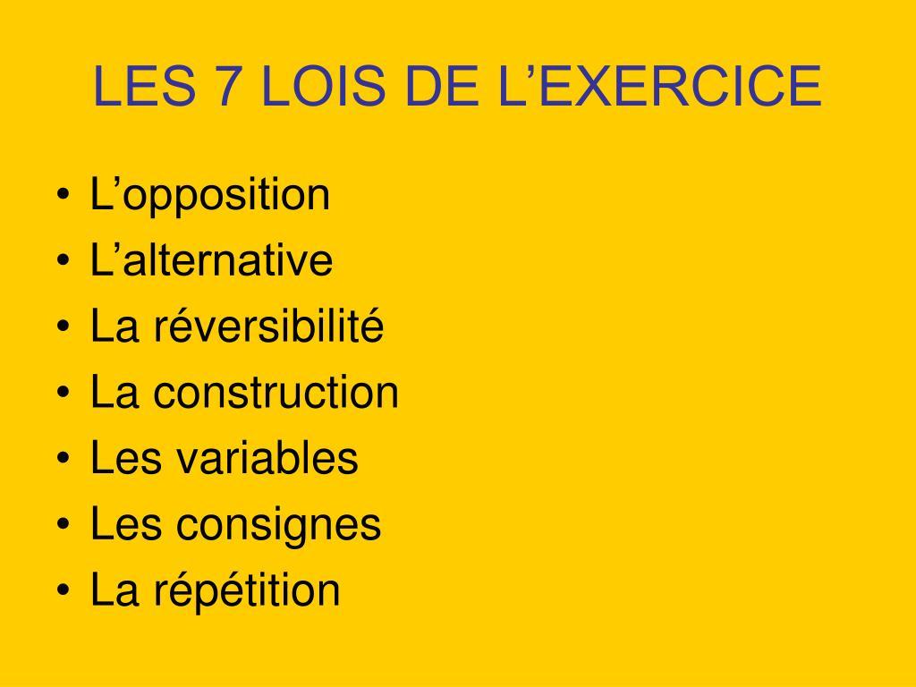 LES 7 LOIS DE L'EXERCICE