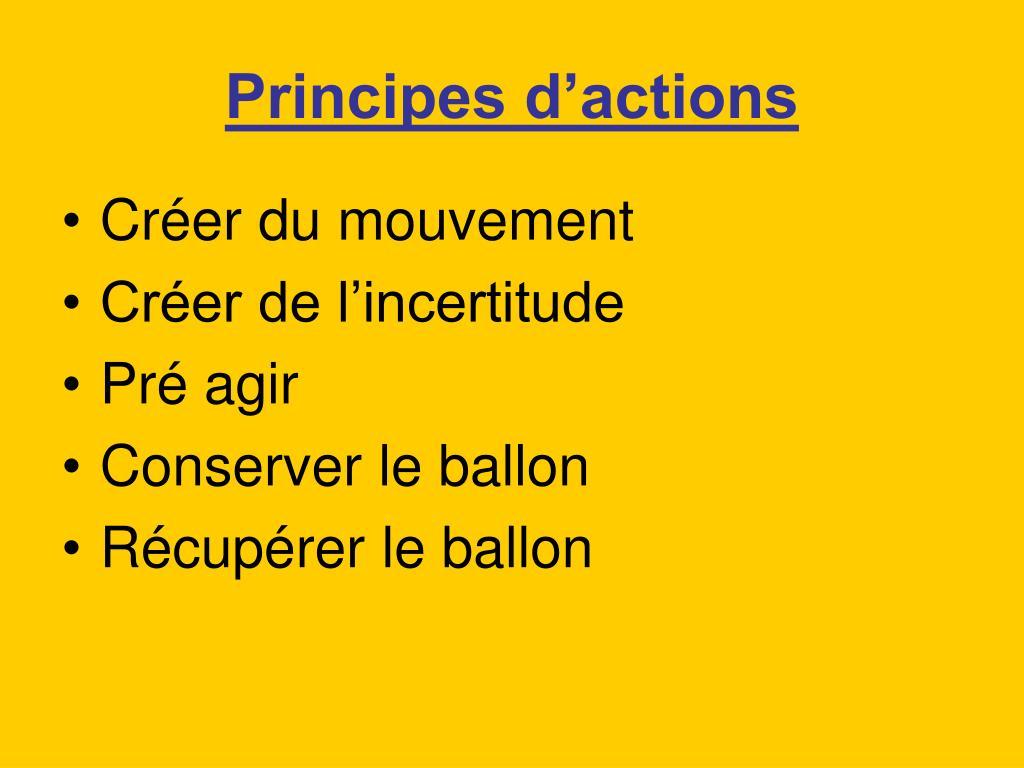 Principes d'actions