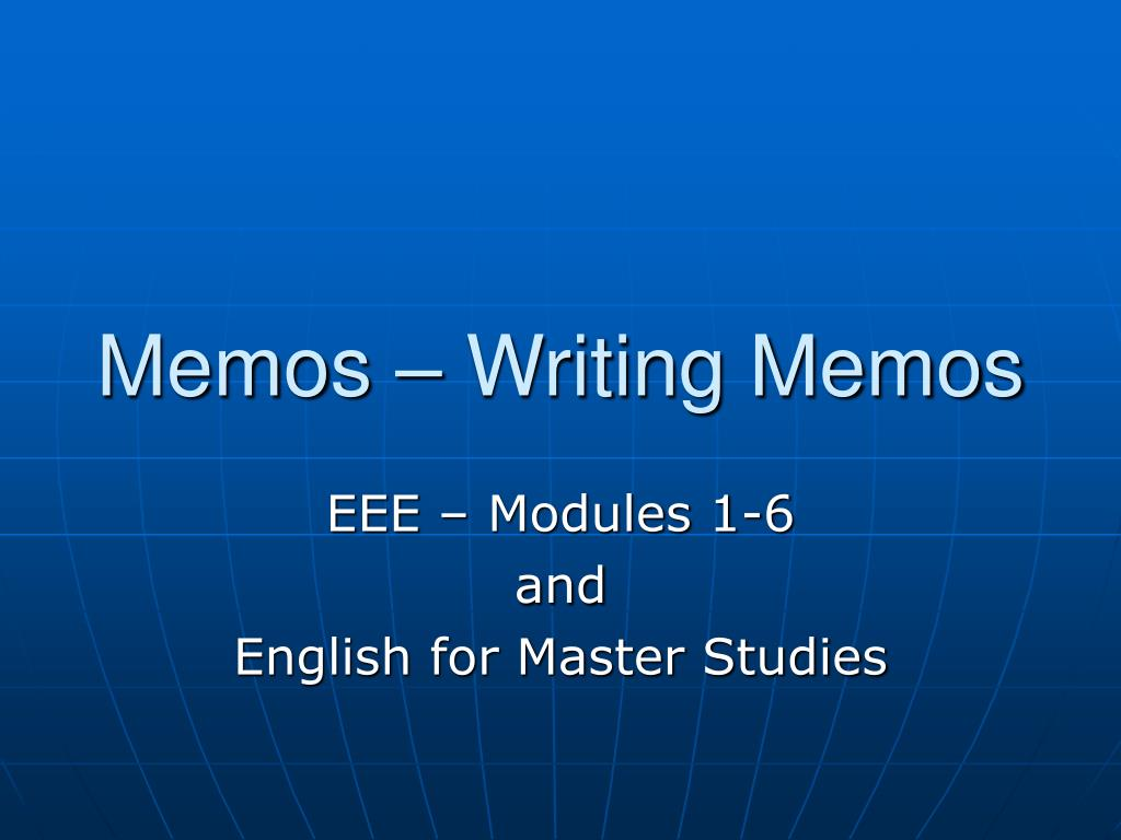 memos How to write a memo five parts: sample memos writing the memo's heading writing the body of the memo finalizing the memo using memo templates community q&a memos are a great way to communicate big decisions or policy changes to your employees or colleagues.