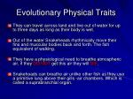 evolutionary physical traits