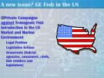 a new issue ge fish in the us