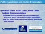 public aquariums and seafood campaigns