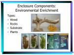 enclosure components environmental enrichment15