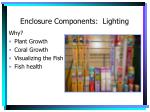 enclosure components lighting
